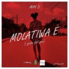 May D – Molatiwa E [MP3]